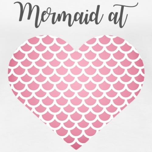 mermaid at heart - Frauen Premium T-Shirt