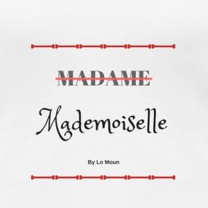 Mademoiselle - T-shirt Premium Femme