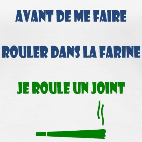 rasta rouler joint humour drole - T-shirt Premium Femme