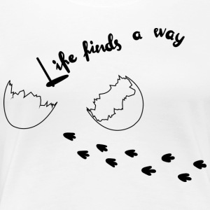 Life Finds Its Way - T-shirt Premium Femme