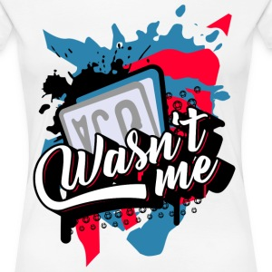 Scooter Tuning Vol. II - Was not me It was not me - Women's Premium T-Shirt
