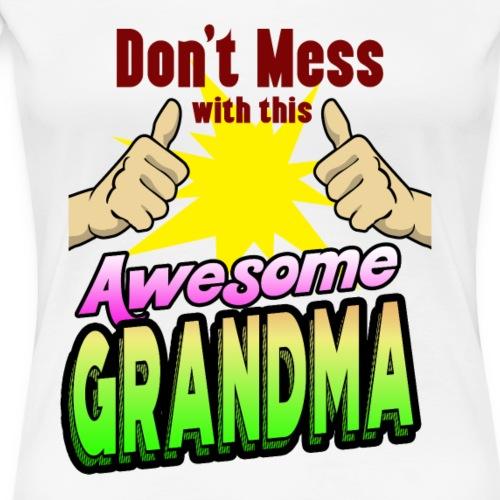 Awesome Grandma family shirt for birthday - Frauen Premium T-Shirt