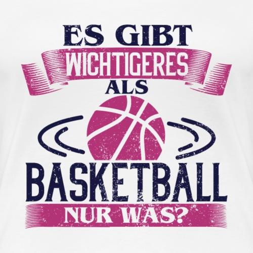 Es gibt wichtigeres als Basketball - Rosa/weiss - Frauen Premium T-Shirt