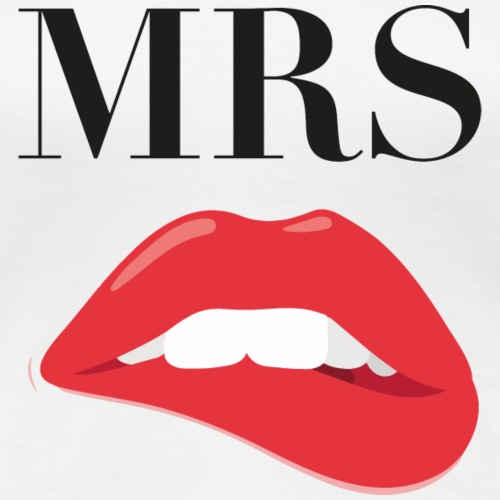 MRS - Frauen Premium T-Shirt