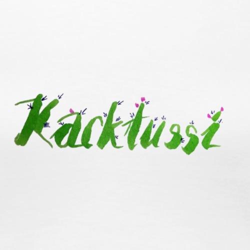 Kacktussi - Frauen Premium T-Shirt