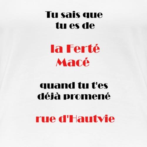 la ferté macé - T-shirt Premium Femme