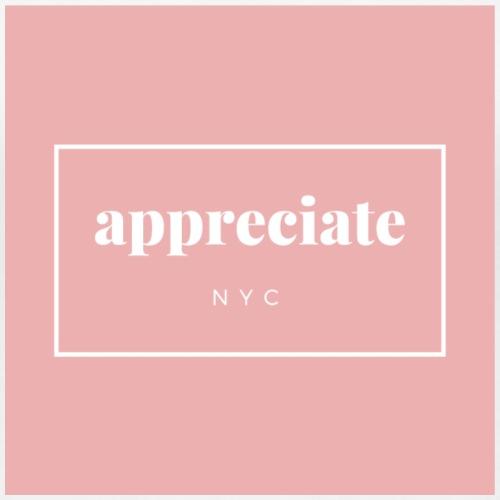 appreciate New York - Frauen Premium T-Shirt