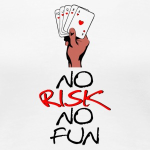 Ingen risk No Fun - Premium-T-shirt dam