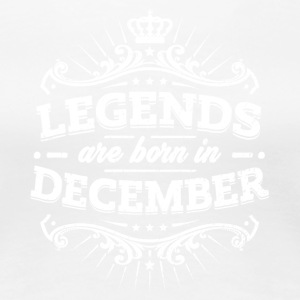 Legends are born in December - Women's Premium T-Shirt