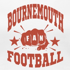 Bournemouth Football Fan - T-shirt Premium Femme