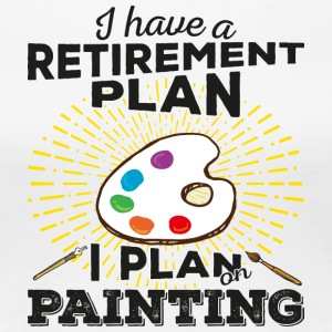 Retirement plan painting (dark) - Women's Premium T-Shirt