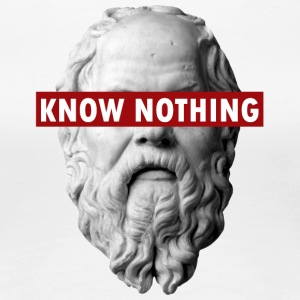 KNOW NOTHING SOCRATES - Women's Premium T-Shirt