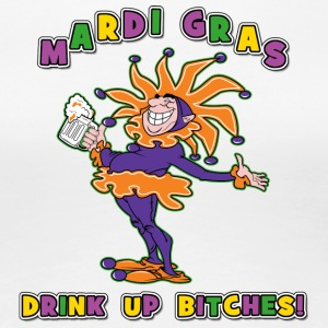 Mardi Gras Drink Up Bitches - Dame premium T-shirt