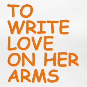 to write love on her arms orange - Frauen Premium T-Shirt
