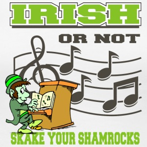 Irish Or Not Shake Your Shamrocks - Women's Premium T-Shirt