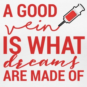 Nurse: A Good Ader Is What Dreams Are - Vrouwen Premium T-shirt