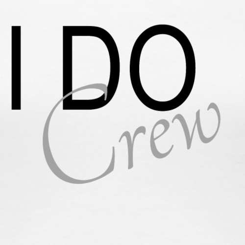 i do crew - Frauen Premium T-Shirt