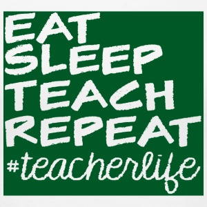 Teacher / School: Eat, Sleep, Teach, Repeat - Women's Premium T-Shirt