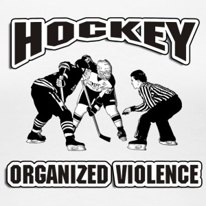 Hockey Organized Violence - Women's Premium T-Shirt