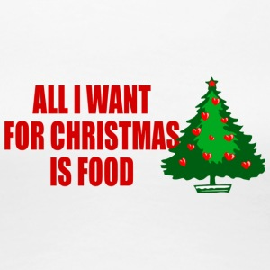 all i want for christmas is food - Frauen Premium T-Shirt