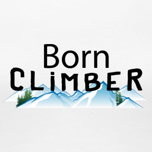 Born Rock Mountain Climber - Dame premium T-shirt