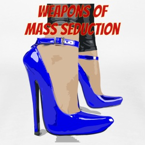 weapons of mass seduction - Maglietta Premium da donna