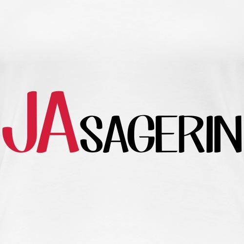JA SAGERIN Hochzeit JGA Braut Bräutigam - Frauen Premium T-Shirt