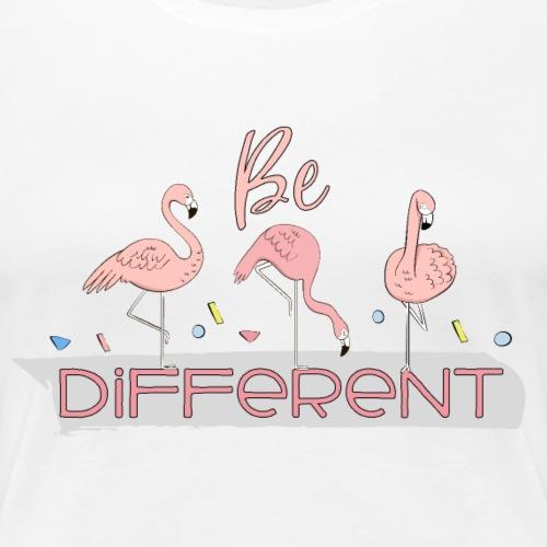 Besondere und glückliche Flamingos - Be different - Frauen Premium T-Shirt