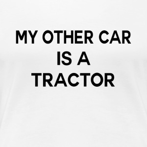 Second car tractor funny sayings - Women's Premium T-Shirt