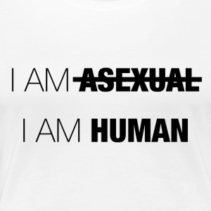 SOY ASEXUAL - SOY HUMANO - Camiseta premium mujer