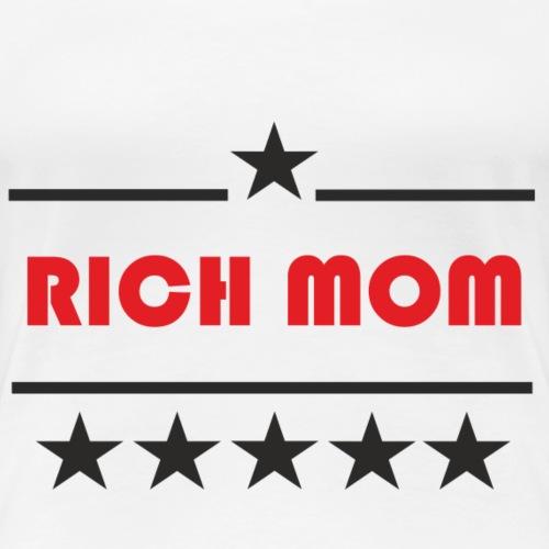 Rich Mum - Frauen Premium T-Shirt