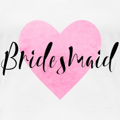 Bridesmaid Herz JGA Junggesellenabschied Hochzeit - Frauen Premium T-Shirt