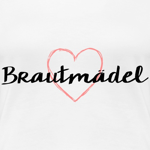 Brautmädel Herz JGA Junggesellenabschied - Frauen Premium T-Shirt