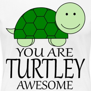You_Are_Turtley_Awesome - T-shirt Premium Femme