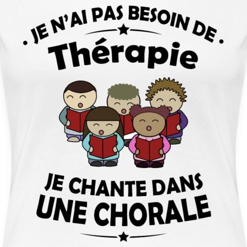 T-shirt Musique - Je chante dans une Chorale - T-shirt Premium Femme