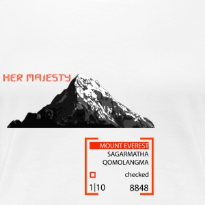 Ihre Majestät - der Mount Everest - Frauen Premium T-Shirt