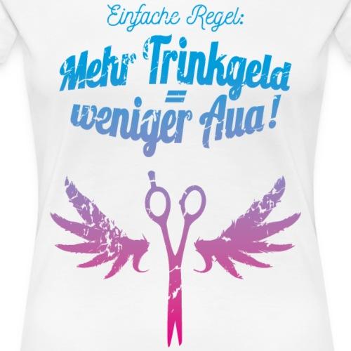 Friseurin T-Shirt mehr Trinkgeld Blau Pink - Frauen Premium T-Shirt