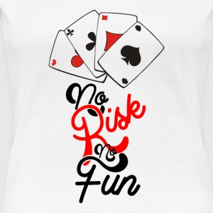 Ingen risiko No Fun - Dame premium T-shirt