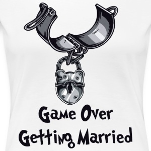 Game Over Getting Married - Frauen Premium T-Shirt