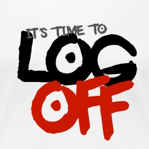 It's time to log off - Women's Premium T-Shirt