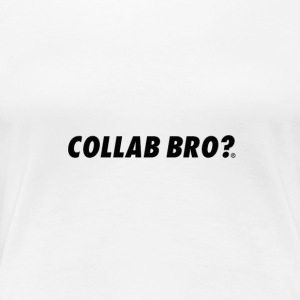 COLLAB BRO? ORIGINALS BLACK EDITION - Maglietta Premium da donna