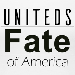 Fate of America - Women's Premium T-Shirt