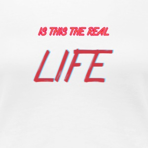 RealLIFE - Women's Premium T-Shirt