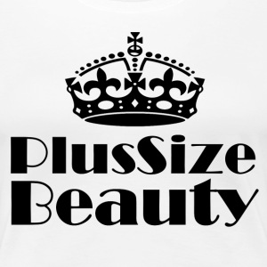 Plus Size Beauty - Premium T-skjorte for kvinner