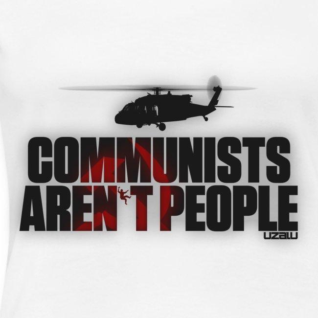 Communists aren't People