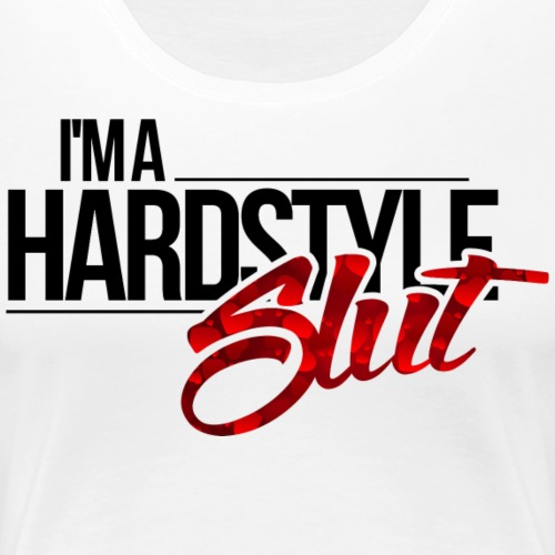 hardstyle slut - Women's Premium T-Shirt
