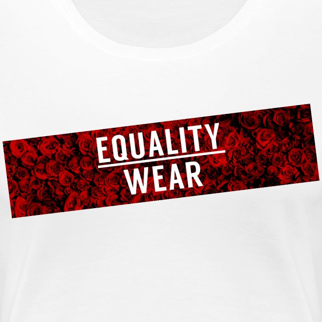 Equality Wear Long Rose Print Edition