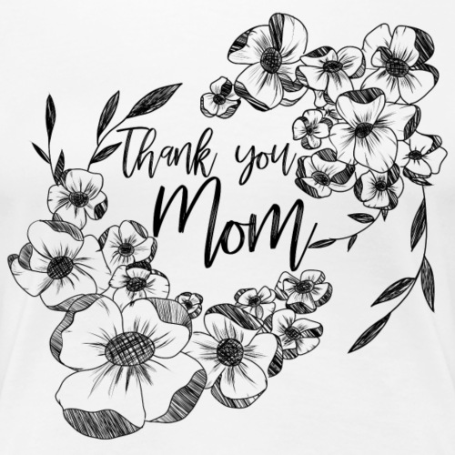 Grazie mamma, con doodle di fiori d'inchiostro - Maglietta Premium da donna