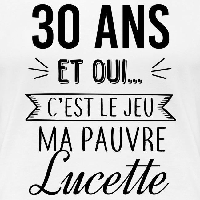 Pauvre Lucette 30 Ans Vrouwen Premium T Shirt La Boutique De Laura