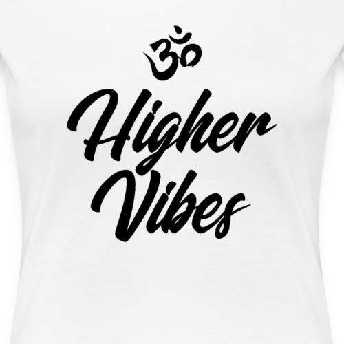 Higher Vibes Yoga Shirt Yoga OM Meditation T-Shirt - Frauen Premium T-Shirt